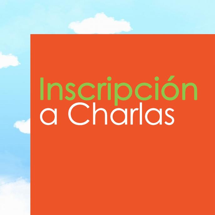 INSCRIPCIÓN A CHARLAS
